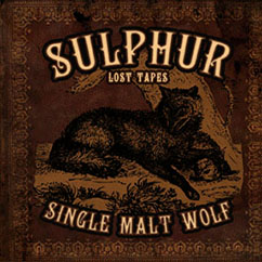 Sulphur - Single Malt Wolf